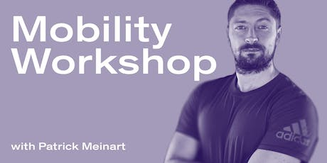 Mobility Workshop with Patrick Meinart tickets