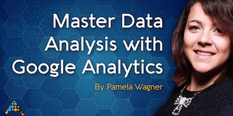 Master Data Analysis with Google Analytics - By Former Google Employee [Nov'19 NZ] tickets