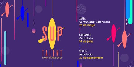 SUP Talent Spain Series Sevilla 2019 tickets