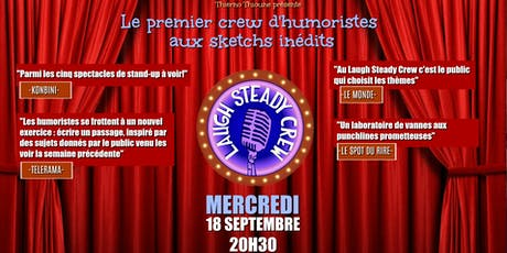 Laugh Steady Crew Saison 3 #3 billets