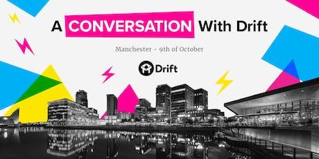 A Conversation With Drift -  Manchester tickets