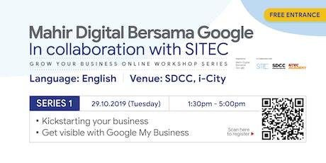 Mahir Digital Bersama Google | Workshop Series 1 tickets