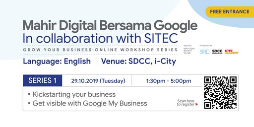 Mahir Digital Bersama Google | Workshop Series 1