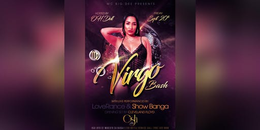 Virgo Bash Starring Loverance, Show Banga and More!