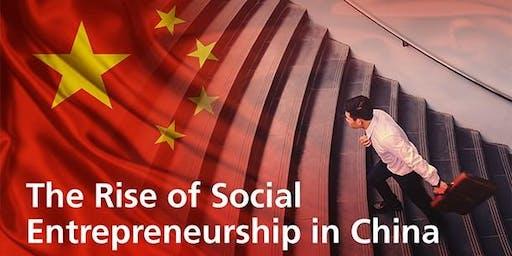 The Rise of Social Entrepreneurship in China