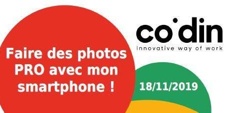 Faire des photos PRO avec mon smartphone ! 18/11/2019