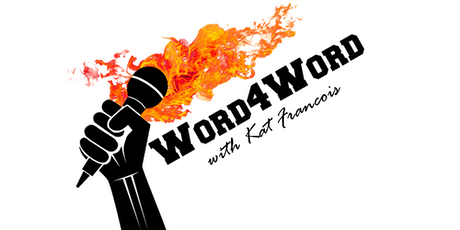 Word4Word Poetry Slam with Kat Francois tickets
