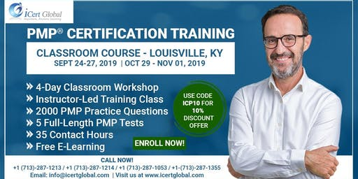 PMP® Certification Training Course in Louisville, KY, USA   4-Day PMP® Boot Camp with PMI® Membership and PMP Exam Fees Included.