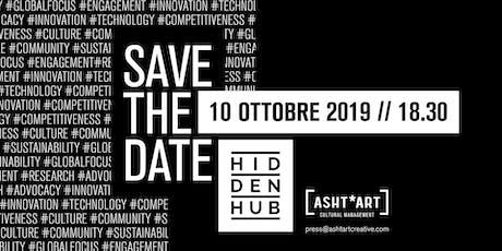 Hidden Hub 2019//CREATE.SHARE.IMPACT. biglietti