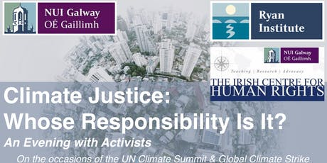 Climate Justice: Whose Responsibility Is It? tickets