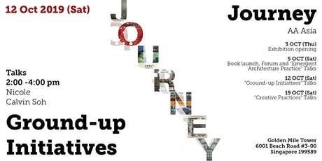 12 OCT - Ground-up Initiatives (a JOURNEY AA Asia event) tickets