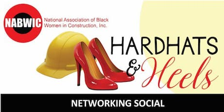 NABWIC (Atlanta Chapter ) HARD HATS & HEELS NETWORKING SOCIAL tickets