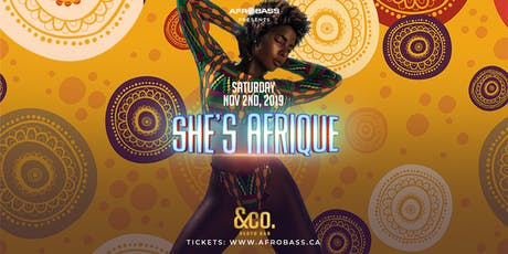 SHE'S AFRIQUE | THE 2ND ANNUAL EVENT tickets
