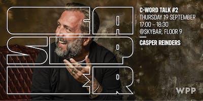 C-Word Talk #2 - Casper Reinders