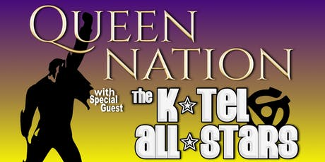Queen Nation with The K-Tel All-Stars tickets