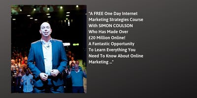 FREE One Day Internet Marketing Strategies Course - Tuesday 24th September 2019