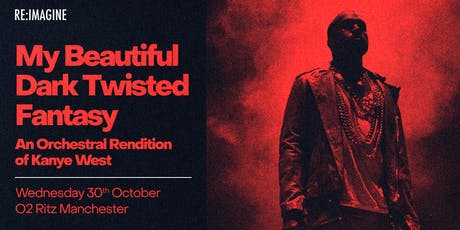 An Orchestral Rendition of Kanye West - My Beautiful Dark Twisted Fantasy  tickets