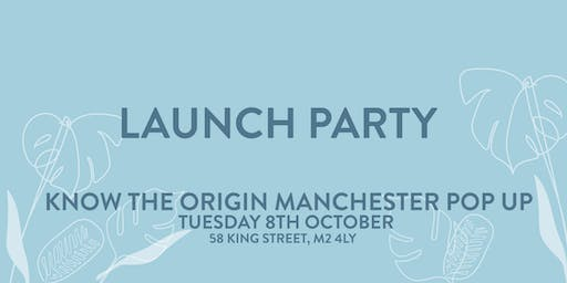 Know The Origin Sustainability Pop Up | Manchester Launch Party