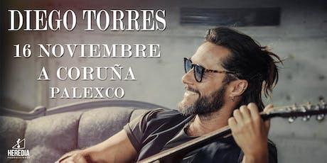 Diego Torres en A Coruña entradas