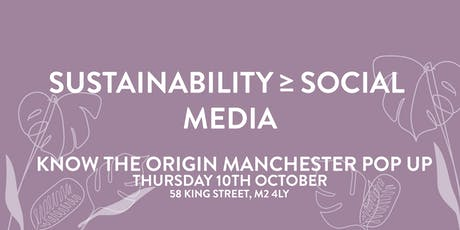 Sustainability ≥ Social Media (Know The Origin Panel) tickets
