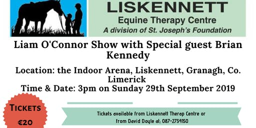 Liam O'Connor Show Public - In Aid of Liskennett Equine Therapy Centre