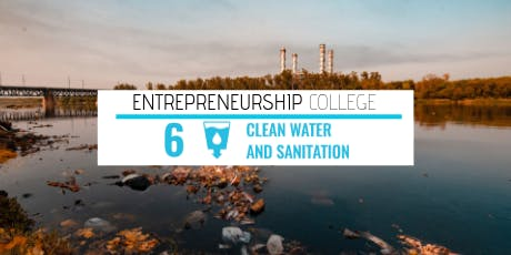 Entrepreneurship College - SDG 6 tickets