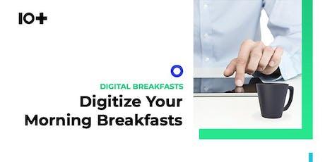 10+ Digital Breakfast: Digitize Your Customer Journey tickets