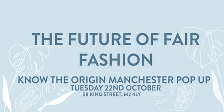 The Future Of Fair Fashion (Know The Origin Panel) tickets