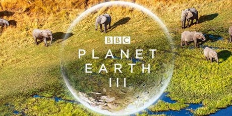 BBC Planet Earth III | Conservation tickets