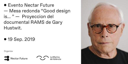 Good design is ... Mesa redonda y proyección Rams Documental en Valencia