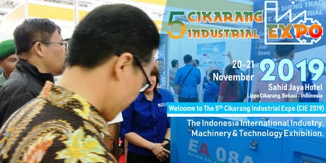 The 5th Cikarang Industrial Expo (CIE 2019) tickets