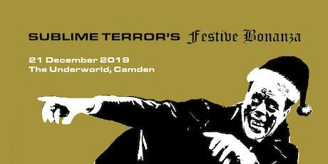 Sublime Terror's Festive Bonanza tickets