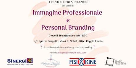"""EVENTO DI PRESENTAZIONE CORSO  """"IMMAGINE PROFESSIONALE & PERSONAL BRANDING"""" biglietti"""
