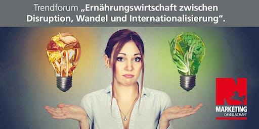 Ernährungswirtschaft zwischen Disruption, Wandel und Internationalisierung