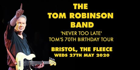 The Tom Robinson Band tickets
