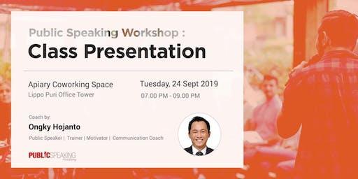 Public Speaking Workshop: Class Presentation