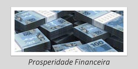 Prosperidade Financeira - Seja amigo do dinheiro ingressos