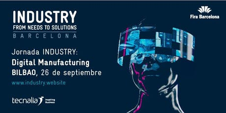 INDUSTRY From Needs to Solutions: Digital Manufacturing entradas