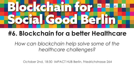 Blockchain for a better Healthcare tickets