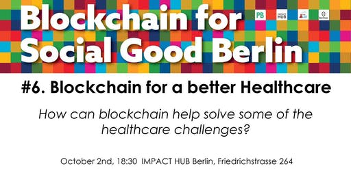 Blockchain for a better Healthcare
