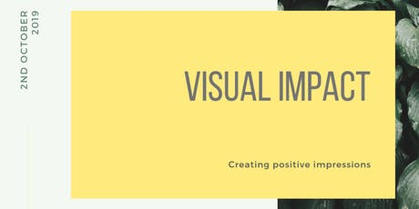 Creating Lasting First Impressions - Visual Impact tickets