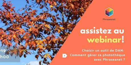 Seminaire en ligne Phraseanet, Mardi 8 Octobre 2019 billets