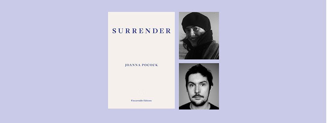 Surrender Joanna Pocock in Conversation with Dan Richards