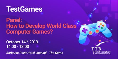 TestGames Panel 2019 : How to Develop World Class Computer Games? tickets