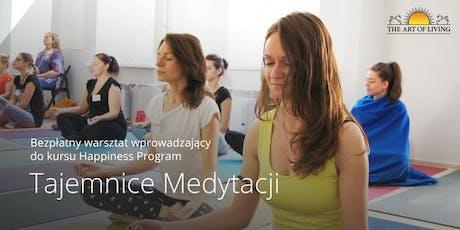 Tajemnice Medytacji- Bezpłatny warsztat wprowadzający do kursu Happiness Program - Wroclaw tickets