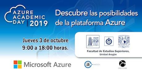 Azure Academic Day 2019 - Facultad de Estudios Superiores Aragón boletos
