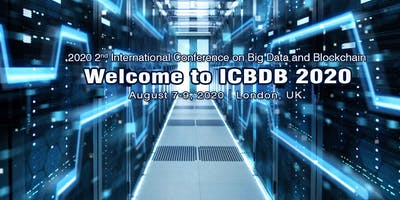 2020 2nd International Conference on Big Data and Blockchain(ICBDB 2020)