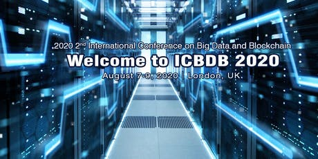 2020 2nd International Conference on Big Data and Blockchain(ICBDB 2020) tickets