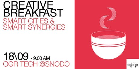 Creative Breakfast | Smart Cities & Smart Synergies biglietti