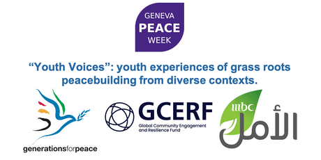 "Geneva Peace Week 2019: ""Youth Voices"": Youth experiences of grass roots peacebuilding from diverse contexts. tickets"